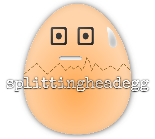 splittng headegg